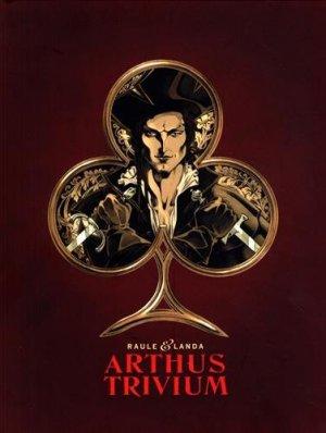 Arthus Trivium édition Fourreau