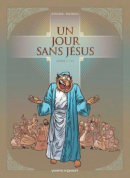 Un jour sans Jésus T.1
