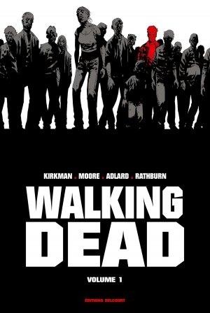 Walking Dead # 1 TPB hardcover (cartonnée) - Prestige