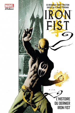 Iron Fist édition TPB HC - The Immortal Iron Fist # - Marvel Deluxe