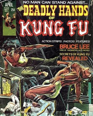 Deadly Hands Of Kung Fu édition Issues V1 (1974 - 1977)