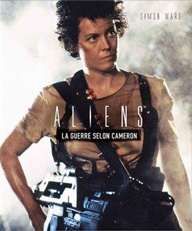 Aliens la guerre selon cameron édition Simple