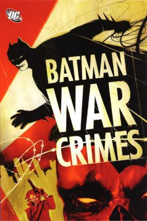 Batman - War Crimes édition TPB softcover (souple)