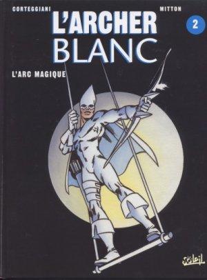 L'archer blanc 2 - L'arc magique