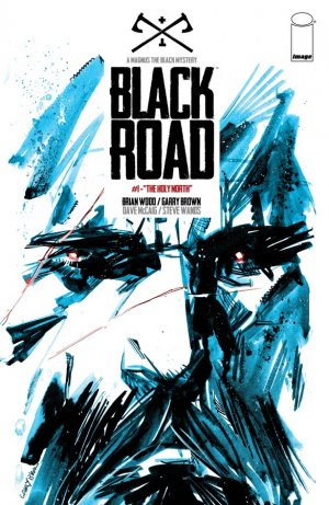 Black Road édition Issues (2016 - Ongoing)