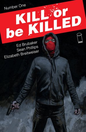 Kill or Be Killed édition Issues (2016 - 2018)