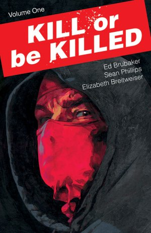 Kill or Be Killed édition TPB softcover (souple)