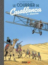 Le courrier de Casablanca 1 - le courrier de Casablanca