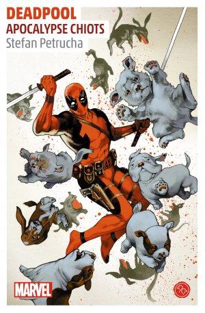 Deadpool - Apocalypse Chiots édition Simple