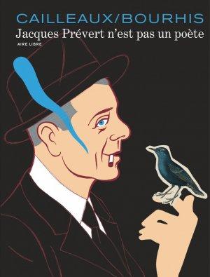 Jacques Prévert n'est pas un poète édition simple