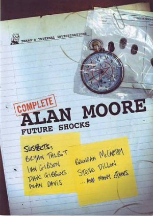 Complete Alan Moore Future Shocks édition TPB softcover (souple)