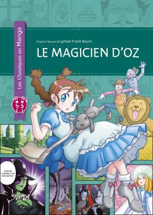 Le magicien d'Oz (classiques en manga)  Simple
