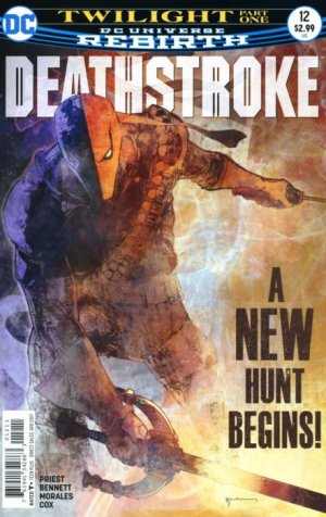 Deathstroke # 12 Issues V4 (2016 - 2019) - Rebirth