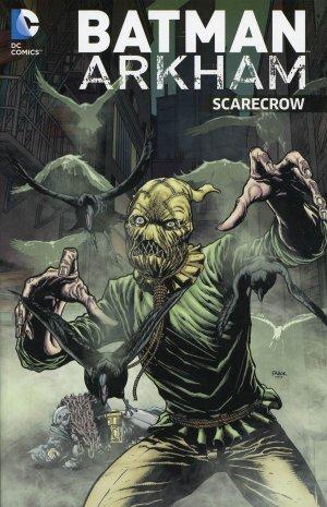 Batman Arkham - Scarecrow édition TPB softcover (souple)