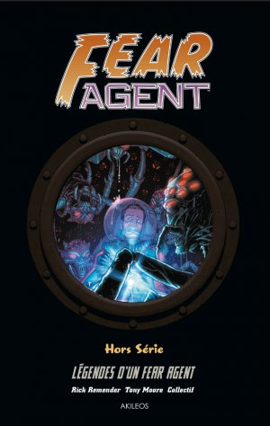 Fear Agent T.3