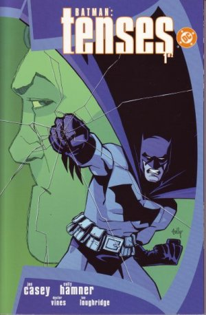 Batman - Tenses édition Issues (2003)