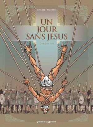 Un jour sans Jésus # 3