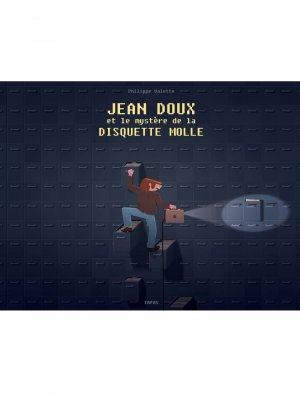 Jean Doux et le mystère de la disquette molle édition simple
