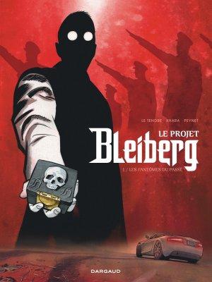 Le projet Bleiberg T.1