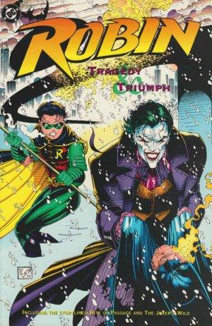 Robin - Tragedy & Triumph édition TPB softcover (souple)