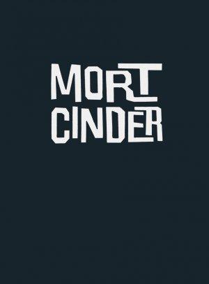 Mort Cinder édition Intégrale