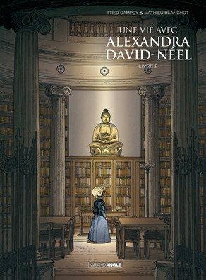 Une vie avec Alexandra David-Neel T.2