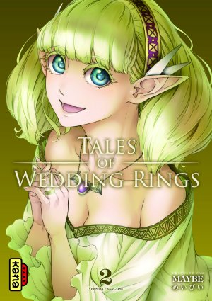 Tales of wedding rings T.2