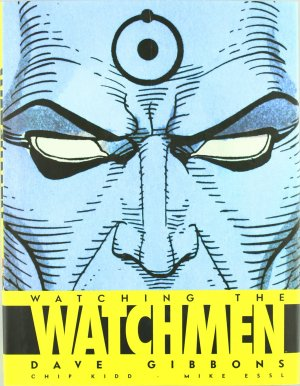 Watching the Watchmen édition TPB hardcover (cartonnée)
