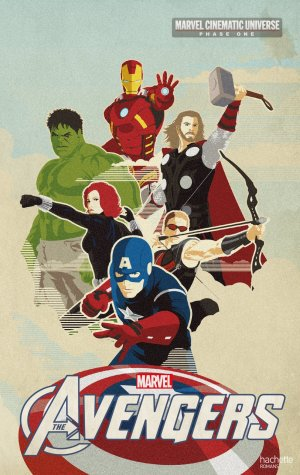 couverture, jaquette Marvel Cinematic Universe - Phase One 2  - The Avengers (Hachette BD) Roman