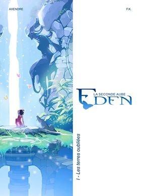 Eden - La seconde aube T.1