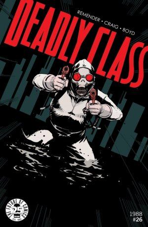 Deadly Class # 26 Issues (2014 - Ongoing)
