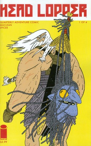 Head lopper édition Issues (2015 - Ongoing)