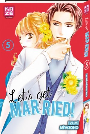 Let's get married ! T.5