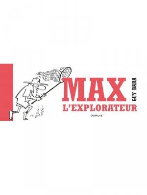 Max l'explorateur T.1