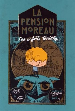 La Pension Moreau T.1