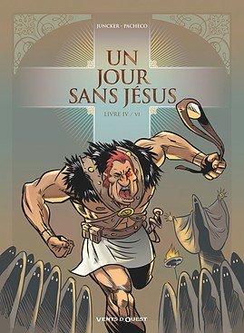 Un jour sans Jésus # 4