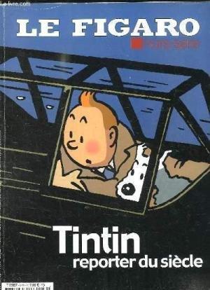 Tintin reporter du siècle édition Hors série