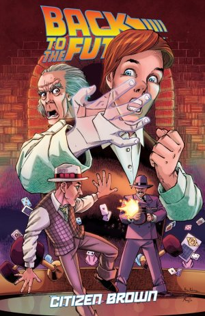 Back to the Future - Citizen Brown édition TPB softcover (souple)