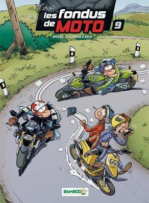 Les fondus de moto # 9