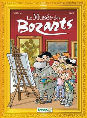 Le musée des bozarts édition simple
