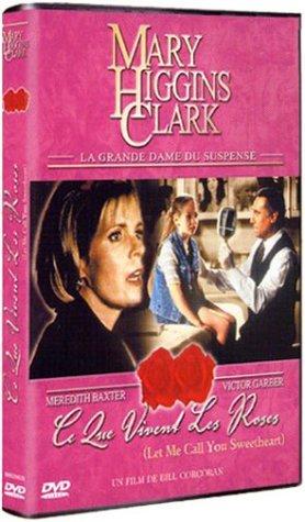 Mary Higgins Clark : Ce que vivent les roses édition Simple