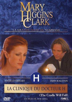 Mary Higgins Clark : la clinique du Docteur H. édition Simple