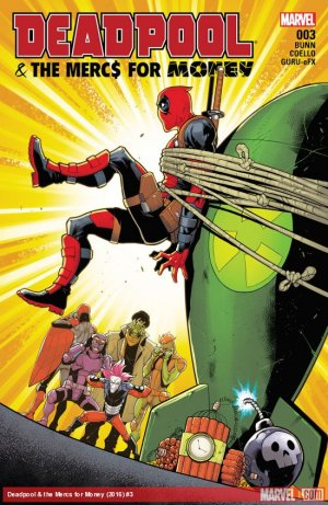 Deadpool and The Mercs For Money # 3 Issues V2 (2016 - 2017)