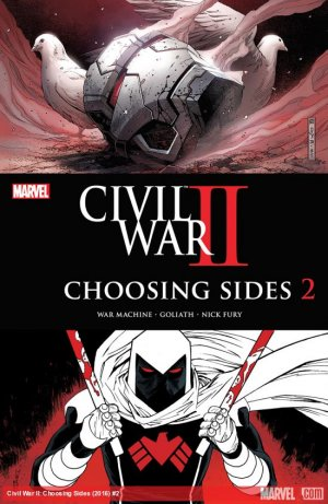 Civil War II - Choosing Sides # 2 Issues (2016)