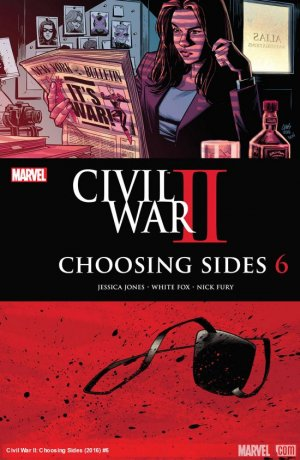 Civil War II - Choosing Sides # 6 Issues (2016)