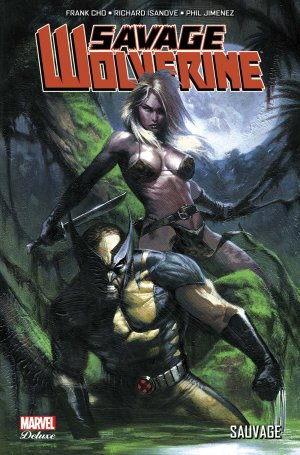 Savage Wolverine édition TPB Hardcover (cartonnée) - Issues V1