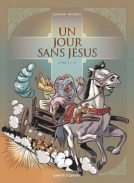 Un jour sans Jésus # 5