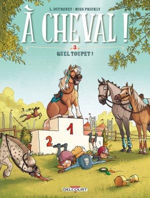 À Cheval ! # 3