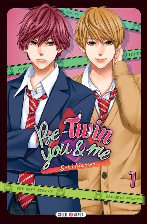 Be-Twin you & me T.1