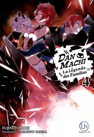 DanMachi – La légende des Familias # 4